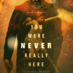 you-were-never-really-here-poster.jpg